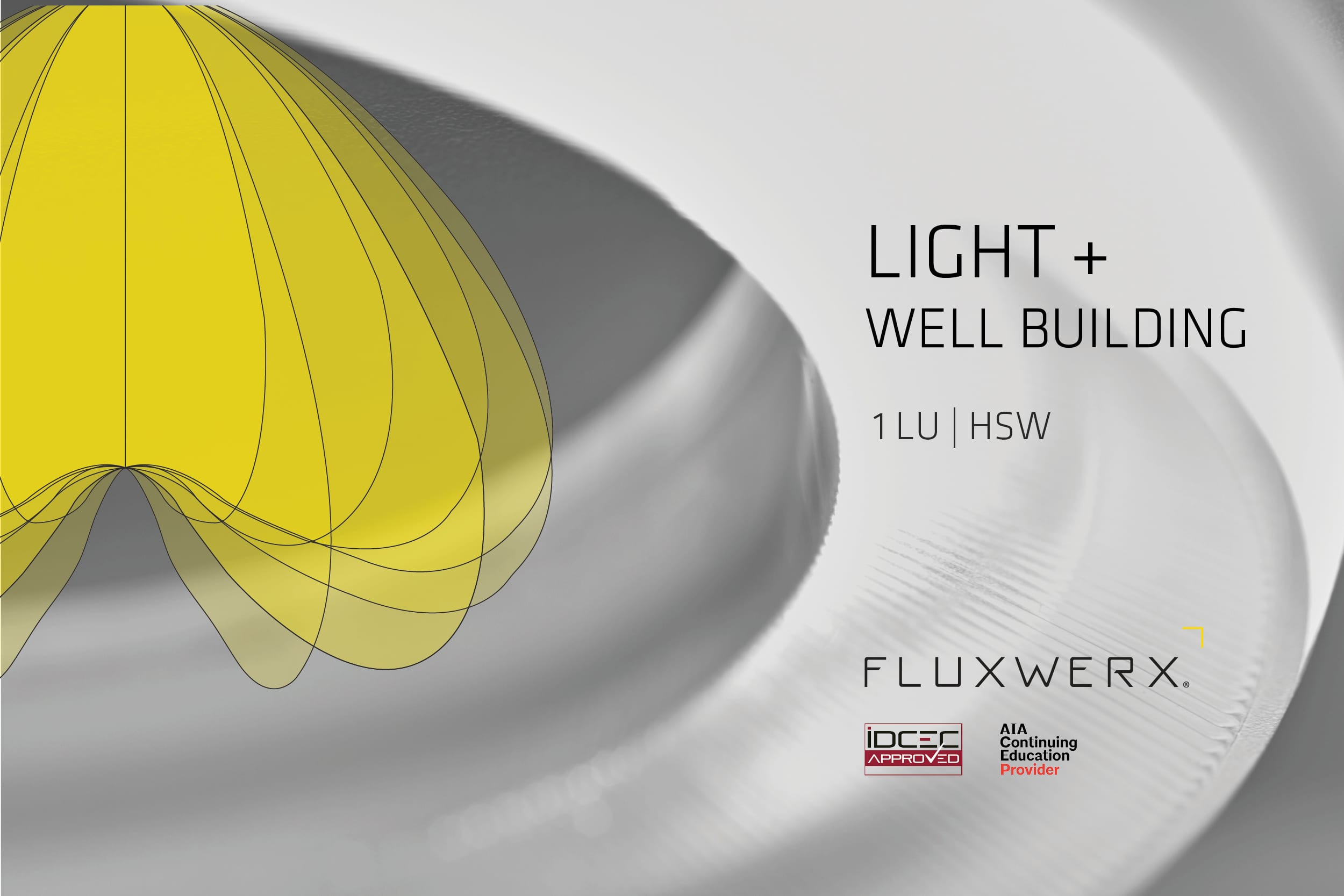 Fluxwerx Light + WELL Building banner