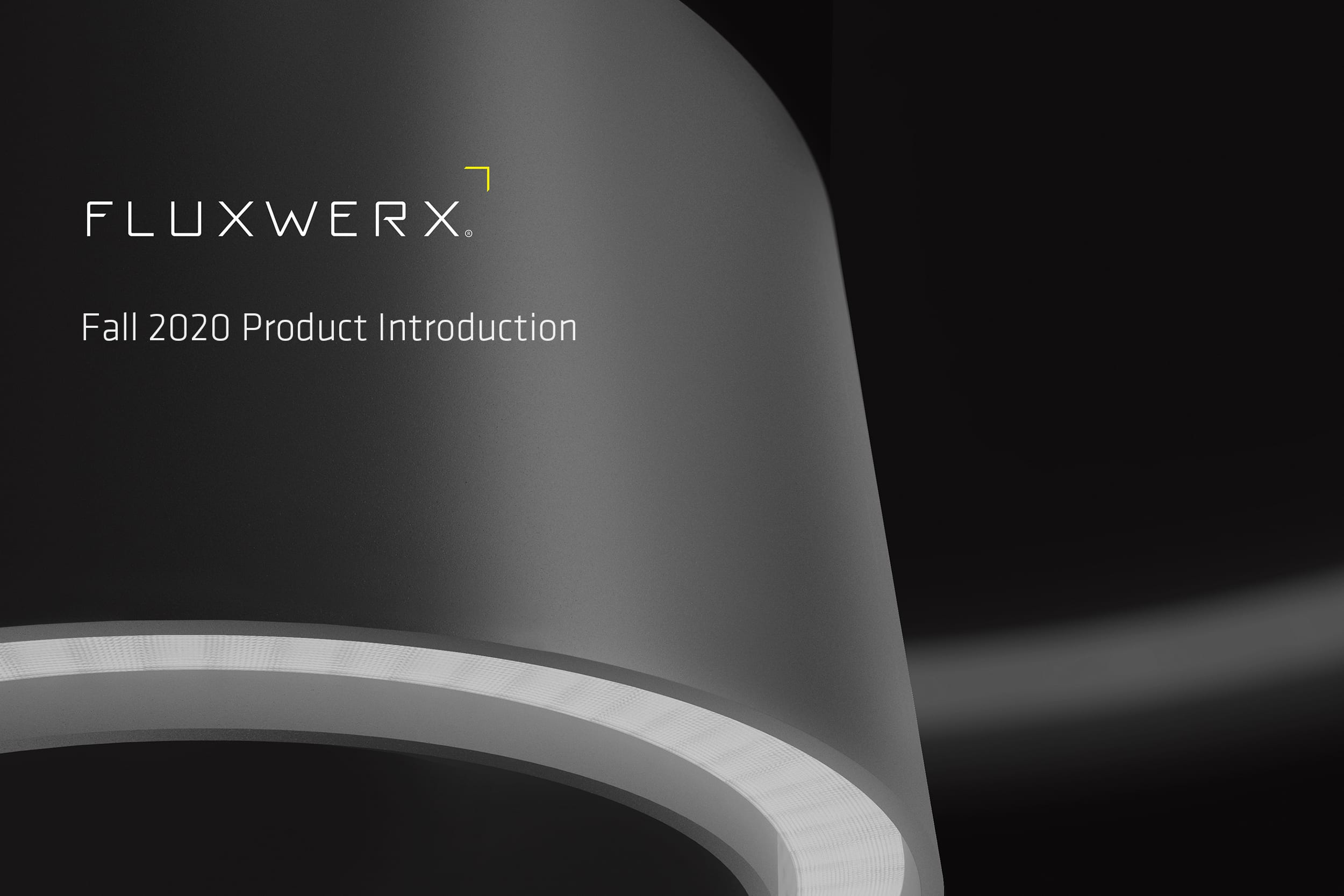 Fluxwerx Fall 2020 Product Introduction